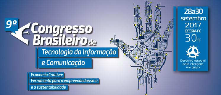 9º Congresso Brasileiro de Tecnologia da Informação e Comunicação - Recife/PE