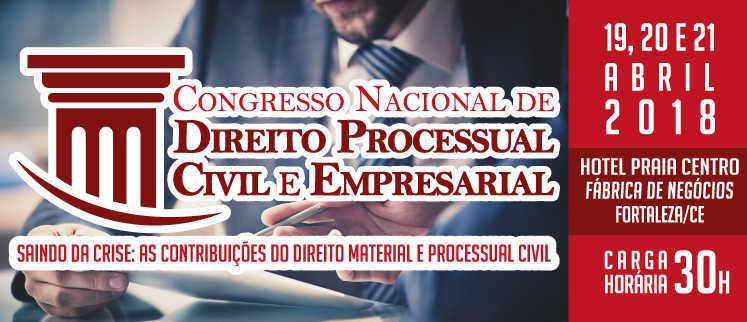 I Congresso Nacional de Direito Processual Civil e Empresarial - Fortaleza/CE