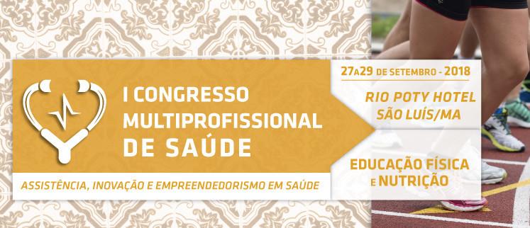 I Congresso Multiprofissional de Educação Física e Nutrição - São Luís/MA