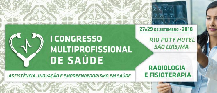 I Congresso Multiprofissional de Radiologia e Fisioterapia - São Luís/MA
