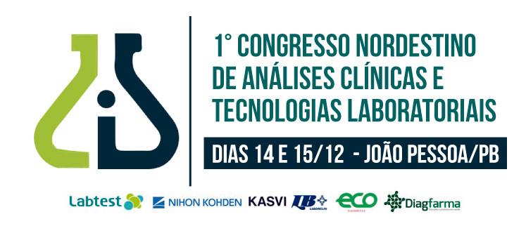 1º Congresso Nordestino de Análises Clínicas e Tecnologias Laboratoriais - João Pessoa/PB