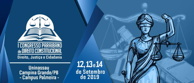 I Congresso Paraibano de Direito Constitucional: Direito, Justiça e Cidadania