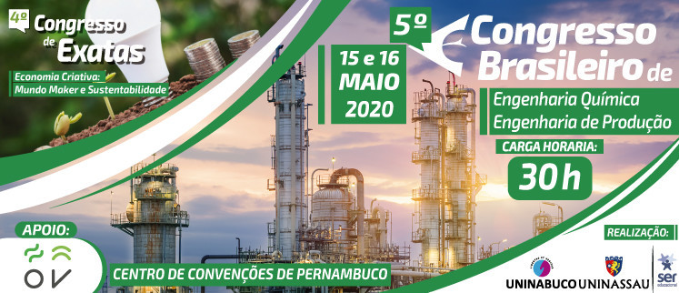 5º Congresso Brasileiro de Engenharia Química e de Produção - Recife/PE