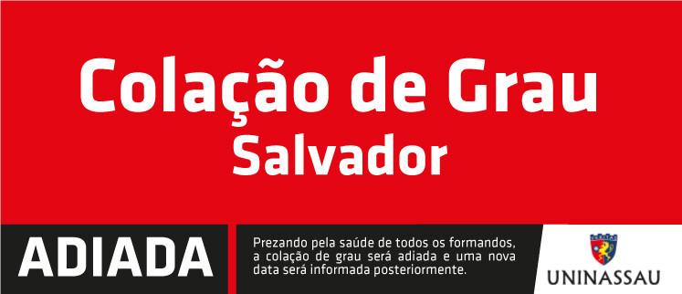 Colação de Grau Unificada - 2019.2 - Salvador