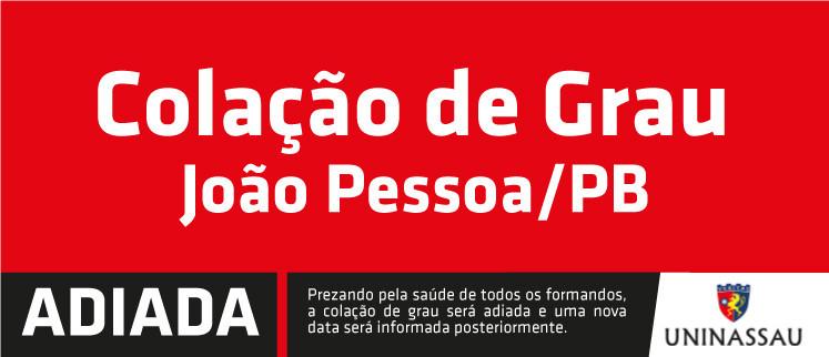 Colação de Grau Unificada - 2019.2 - João Pessoa