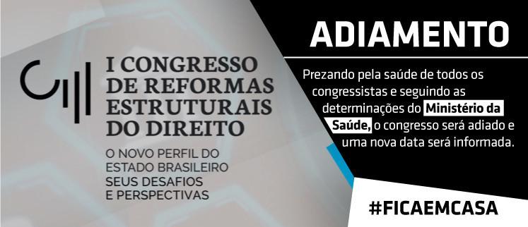 I Congresso de Reformas Estruturais do Direito - Recife/PE