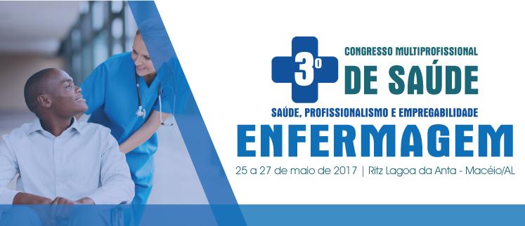 Enfermagem - Saúde, Profissionalismo e Empregabilidade - Macéio/AL